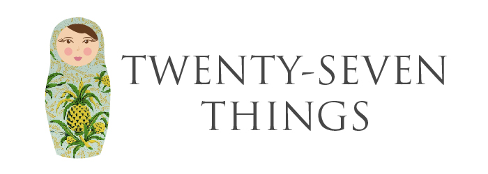 TWENTY-SEVEN THINGS